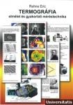 TERMOGRÁFIA elmélet és gyakorlati méréstechnika