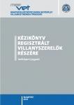 Kézikönyv regisztrált villanyszerelők részére