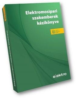 Elektromosipari szakemberek kézikönyve 2020-as bővített, átdolgozott kiadás